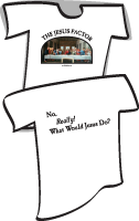 Brian Dykstra The Jesus Factor T-Shirt What Would Jesus Do