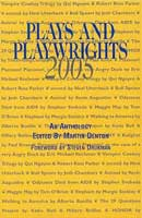 Plays & Playwrights 2005
